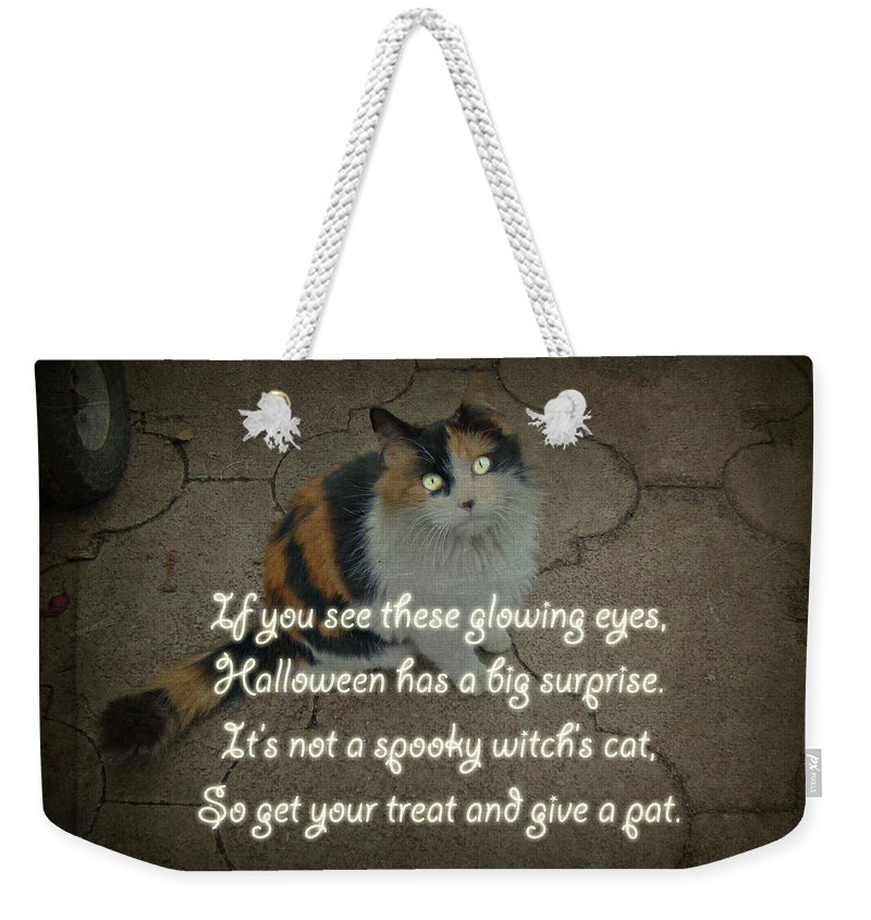 Halloween Weekender Tote Bag featuring the photograph Halloween Calico Cat And Poem Greeting Card by Mother Nature