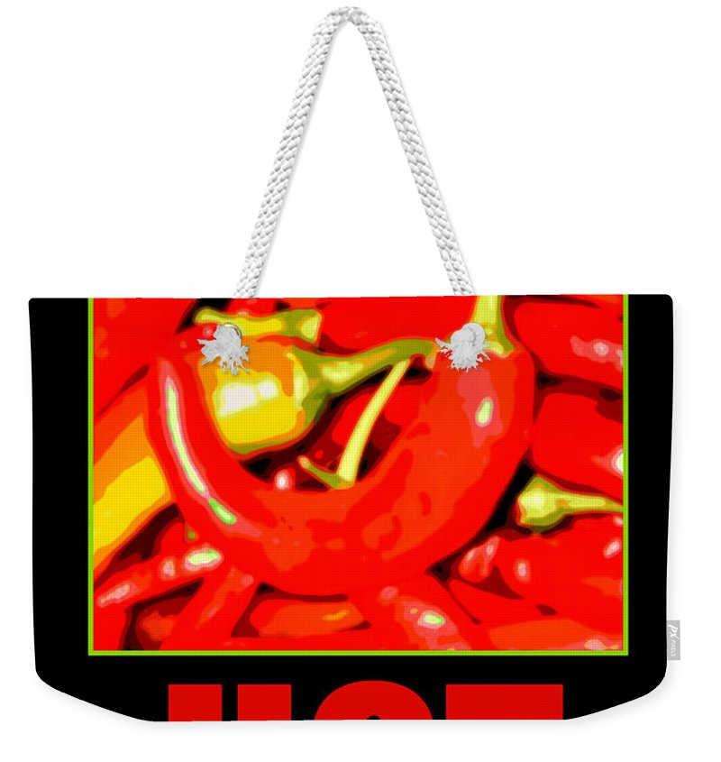 Hot Weekender Tote Bag featuring the digital art I Like It Hot by Tina Meador