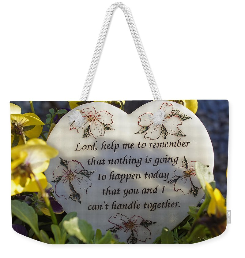 Still Life Weekender Tote Bag featuring the photograph Lord Help Me To Remember by Mick Anderson