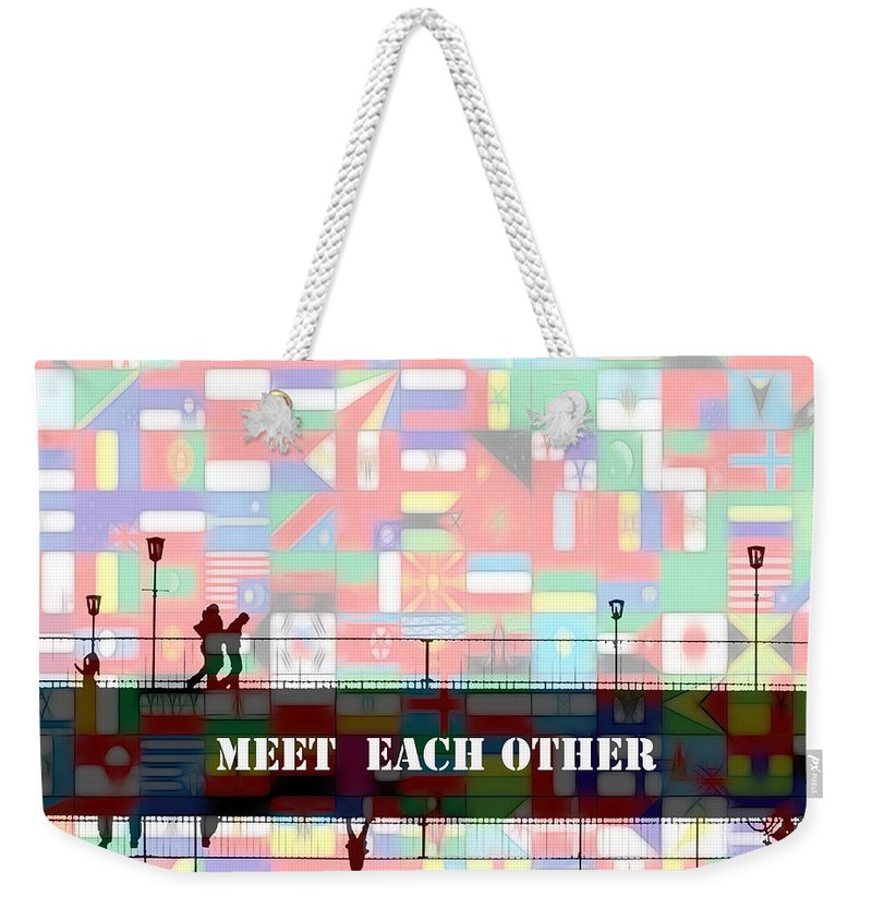 Bridge Between Nation Nations Friendship Painting Flag Flags United One World Expressionism Impressionism Color Colorful Art Modern Comic Pop Couple Man Woman Child Children People Walk Walking Understanding Help Each Other Love Loving Couple Weekender Tote Bag featuring the painting Meet Each Other by Steve K