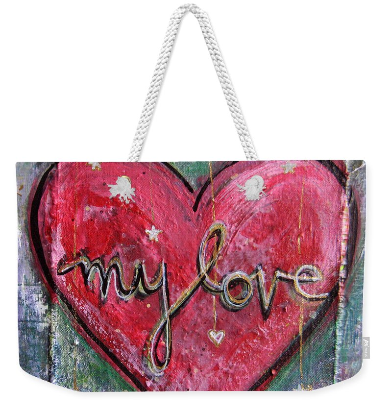 Heart Weekender Tote Bag featuring the painting My Love Heart by Laurie Maves ART