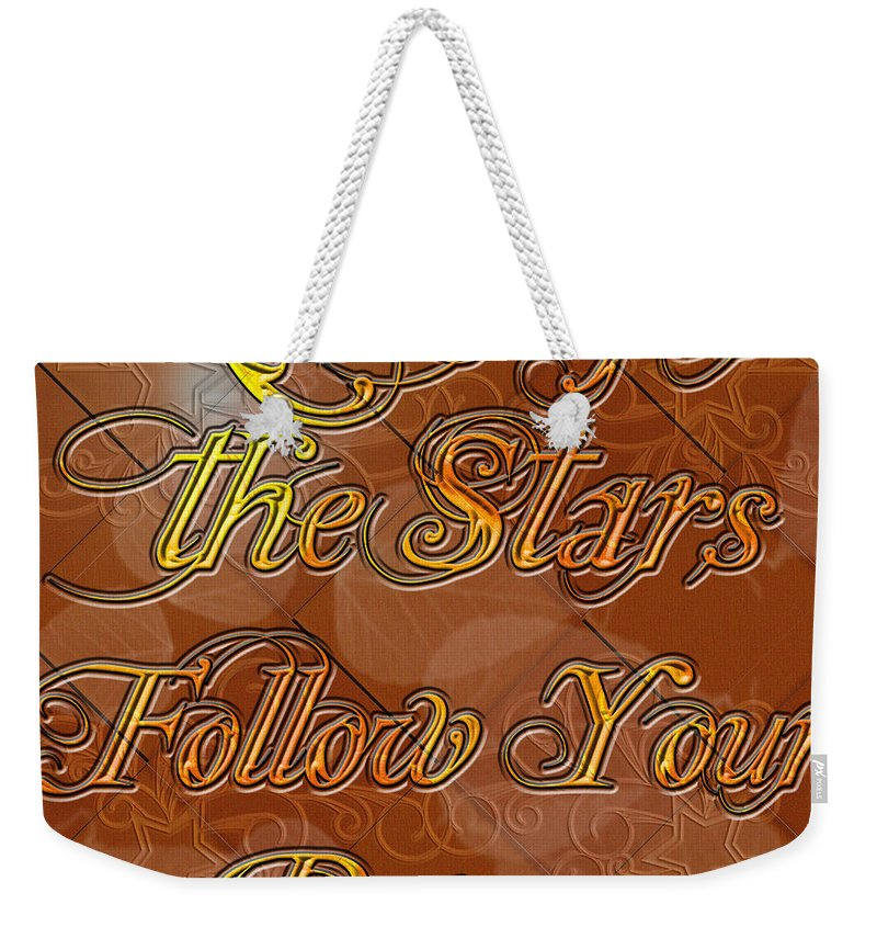 Clay Weekender Tote Bag featuring the digital art Reach For The Stars Follow Your Dreams by Clayton Bruster