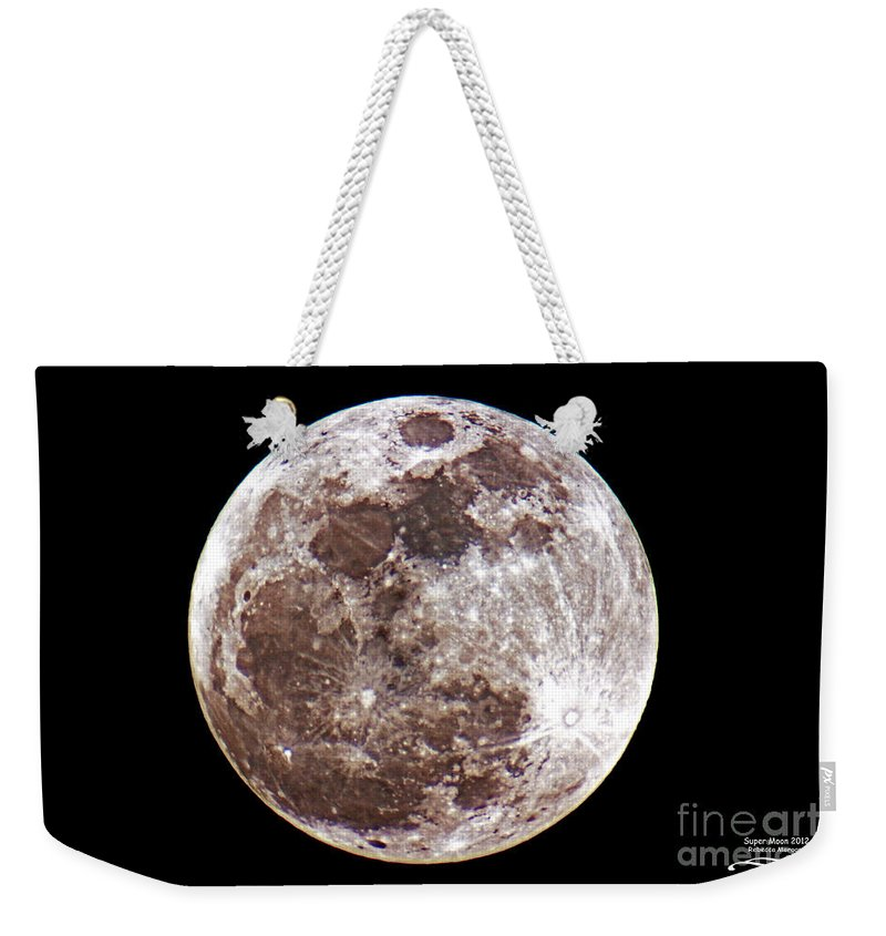 Super Moon Weekender Tote Bag featuring the photograph Super Moon 2012 by Rebecca Morgan