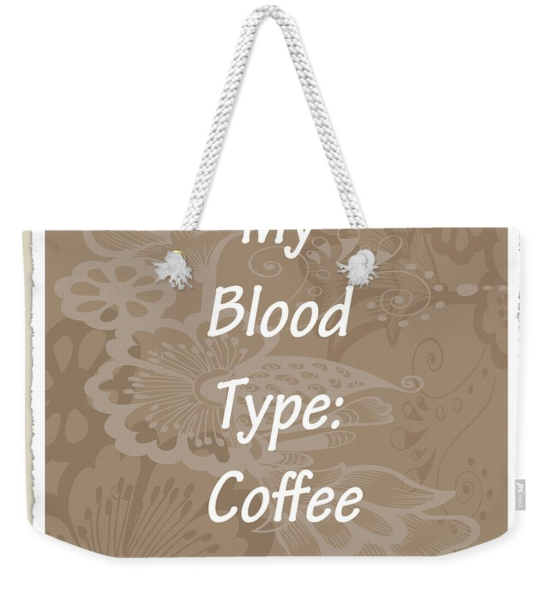Coffee Weekender Tote Bag featuring the digital art Type Scrapbook by Angelina Vick