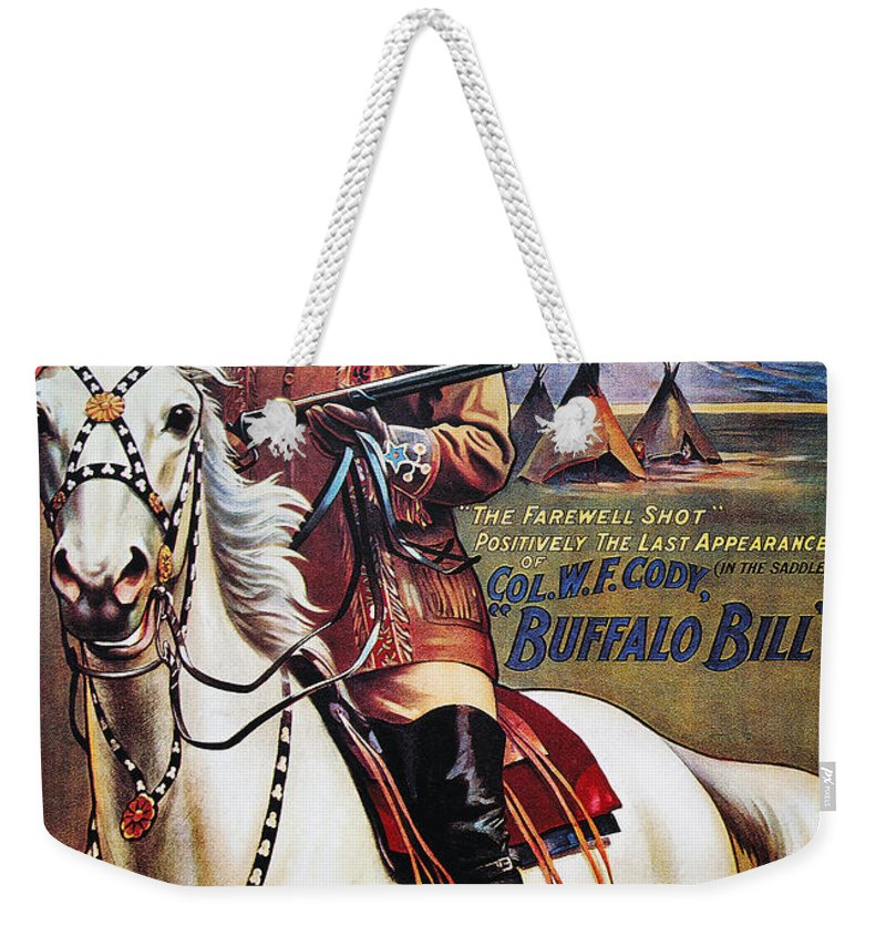 1910 Weekender Tote Bag featuring the photograph W.f. Cody Poster, 1910 by Granger