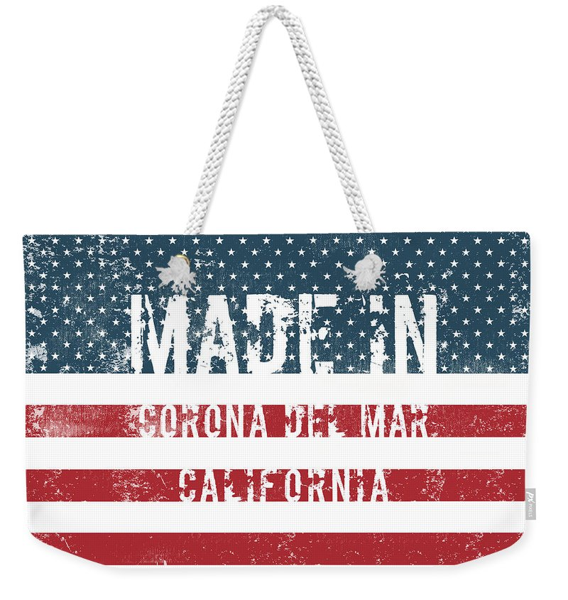 Made Weekender Tote Bag featuring the digital art Made In Corona Del Mar, California by Tinto Designs