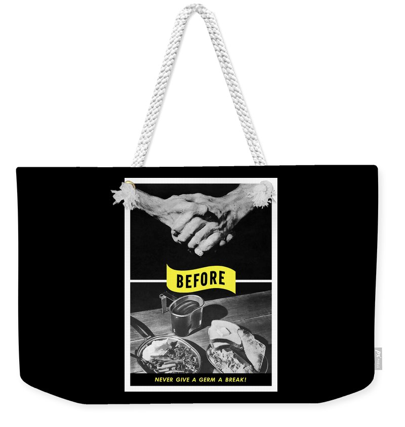 Ww2 Weekender Tote Bag featuring the digital art Never Give A Germ A Break by War Is Hell Store