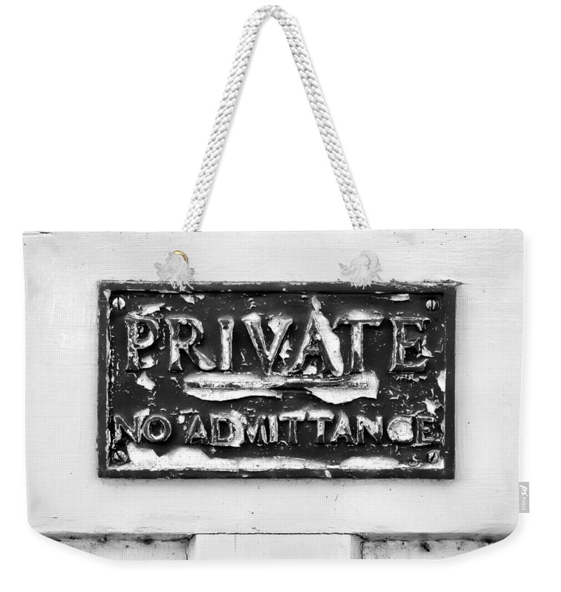 Abstract Weekender Tote Bag featuring the photograph Private Sign by Tom Gowanlock