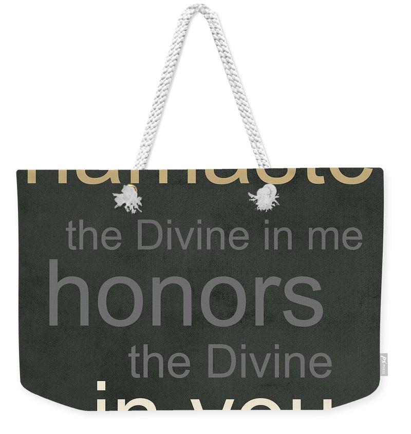 Namaste Weekender Tote Bag featuring the mixed media Namaste by Linda Woods