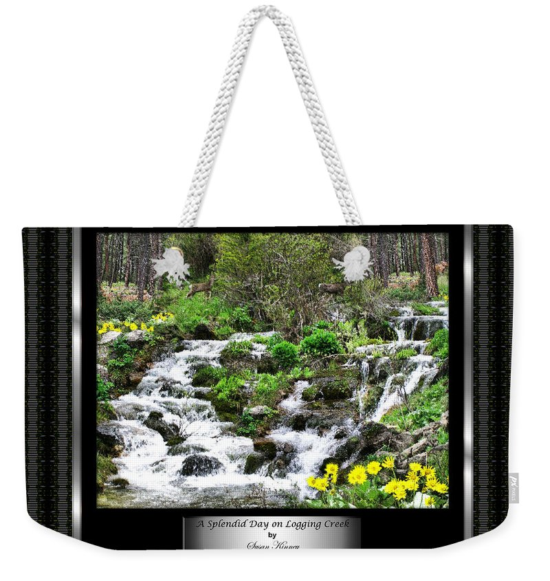 Photography/photo Collage Weekender Tote Bag featuring the photograph A Splendid Day On Logging Creek by Susan Kinney