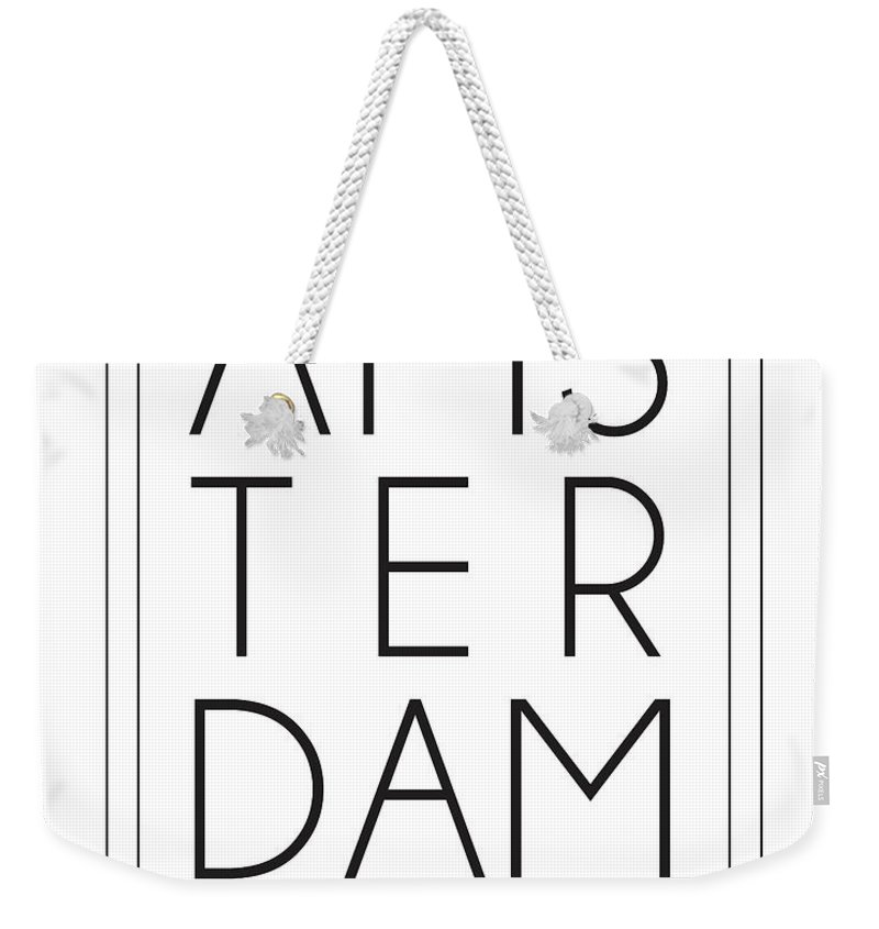 Amsterdam Weekender Tote Bag featuring the mixed media Amsterdam, Netherlands - City Name Typography - Minimalist City Posters by Studio Grafiikka