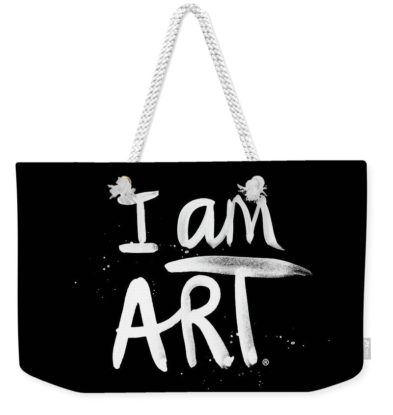 I Am Art Weekender Tote Bag featuring the mixed media I Am Art- Painted by Linda Woods