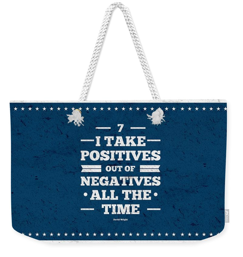 Inspirational Quotes Weekender Tote Bag featuring the digital art 7 Take Positives Out Inspirational Quotes Poster by Lab No 4