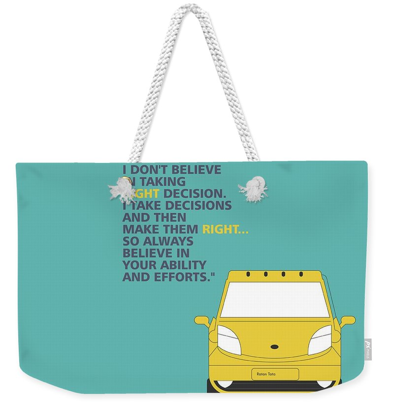 I Dont Believe In Taking Right Decision Quotes Poster Weekender Tote