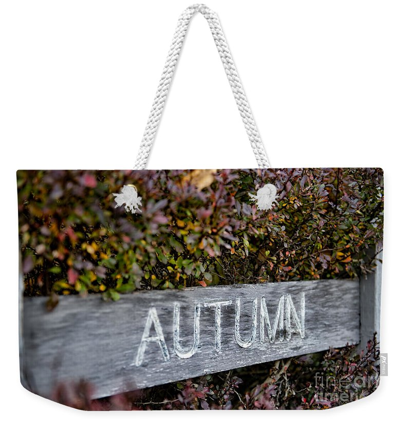Sign Weekender Tote Bag featuring the photograph Autumn by David Arment
