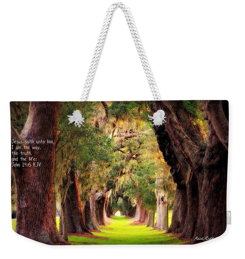 Reid Callaway Avenue Of Oaks 2 Weekender Tote Bag featuring the photograph Avenue Of Oaks 2 I Am The Way by Reid Callaway