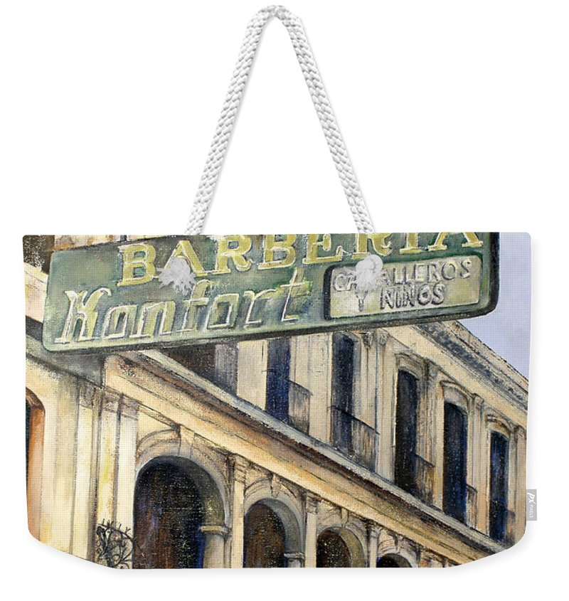 Konfort Barberia Old Havana Cuba Oil Painting Art Urban Cityscape Weekender Tote Bag featuring the painting Barberia Konfort by Tomas Castano
