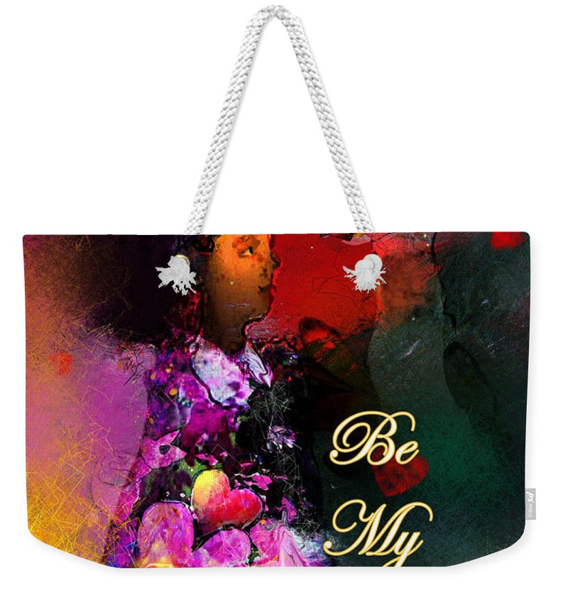 Love Weekender Tote Bag featuring the painting Be My Valentine by Miki De Goodaboom