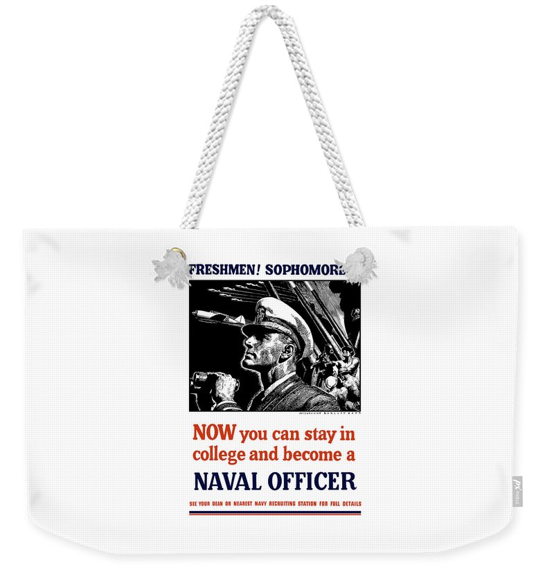 Navy Weekender Tote Bag featuring the mixed media Become A Naval Officer by War Is Hell Store