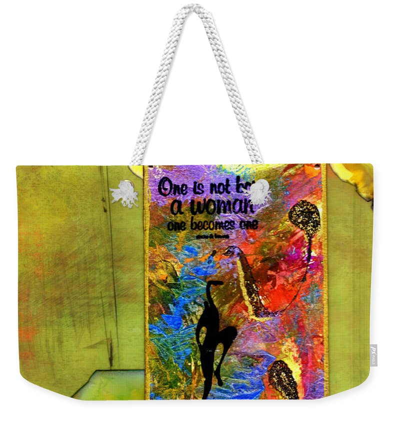Wood Weekender Tote Bag featuring the mixed media Becoming A Woman by Angela L Walker