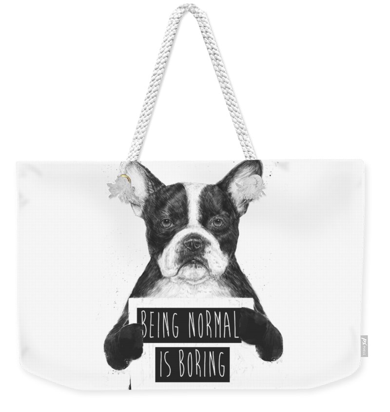 Bulldog Weekender Tote Bag featuring the drawing Being normal is boring by Balazs Solti