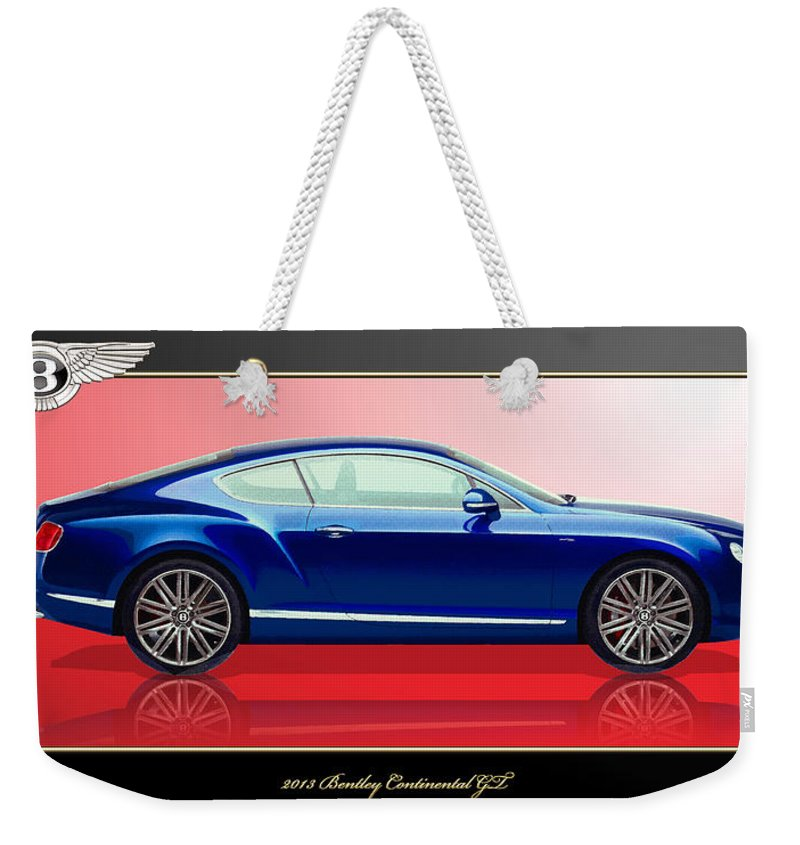 Wheels Of Fortune By Serge Averbukh Weekender Tote Bag featuring the photograph Bentley Continental GT with 3D Badge by Serge Averbukh