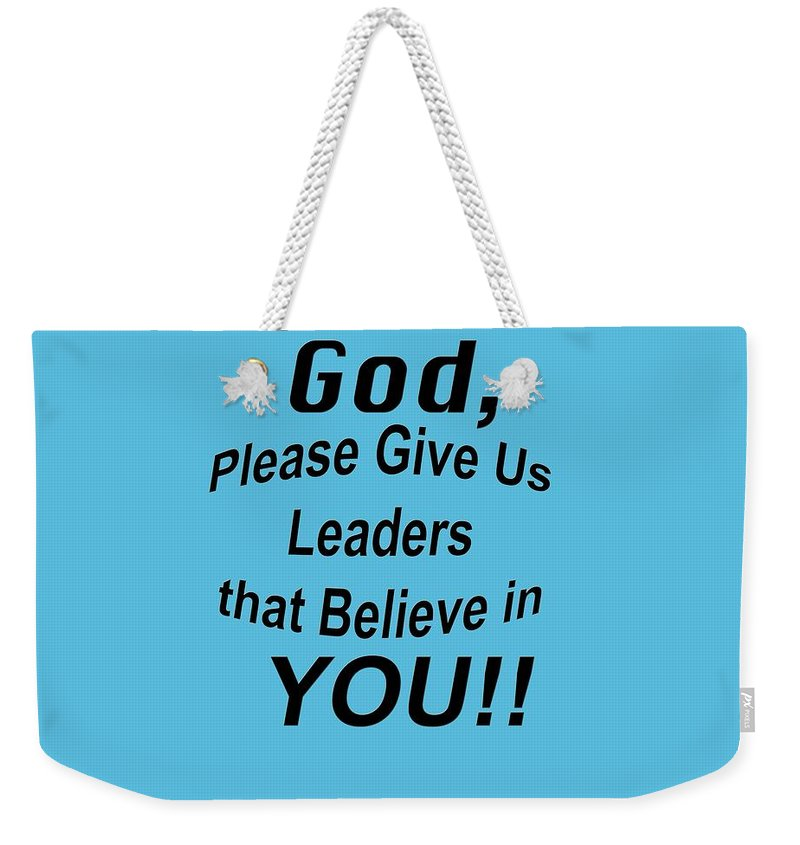 b7674e48f560 Bible Verse Prayer God Please Give Us Leaders Weekender Tote Bag for ...