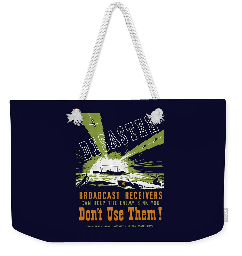 Navy Weekender Tote Bag featuring the painting Broadcast Receivers Can Help The Enemy Sink You by War Is Hell Store