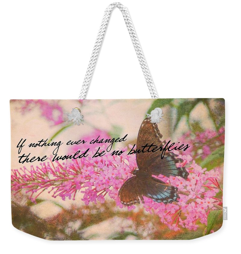 Butterfly Weekender Tote Bag featuring the photograph Butterfly Kisses Quote by JAMART Photography