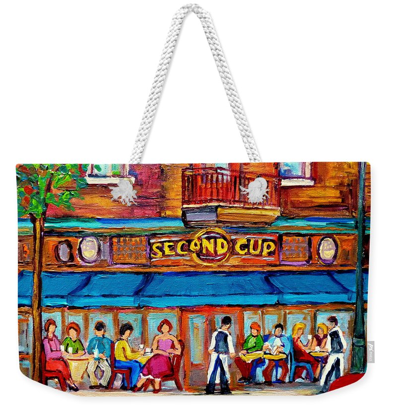 Cafe Second Cup Terrace Montreal Street Scenes Weekender Tote Bag featuring the painting Cafe Second Cup Terrace by Carole Spandau