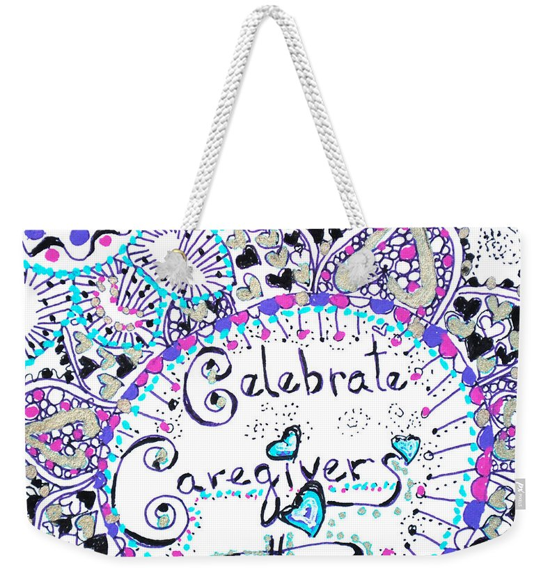 Zentangle Weekender Tote Bag featuring the drawing Celebrate Caregivers by Carole Brecht