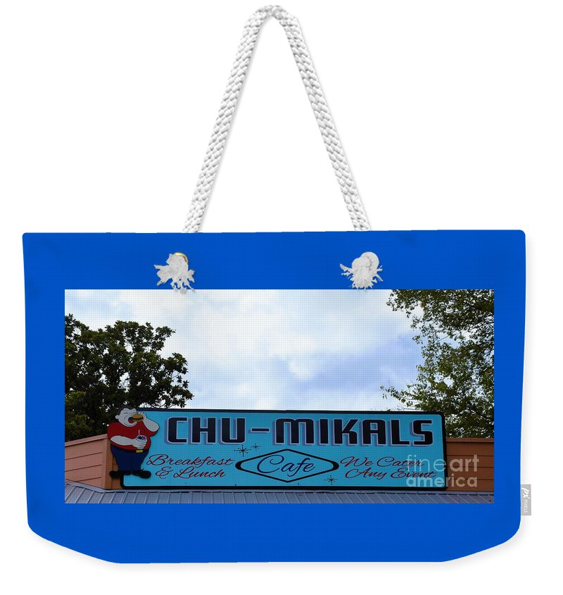 Chu-mikals Weekender Tote Bag featuring the photograph Chu - Mikals - Friendly Austin Texas Charm by Ray Shrewsberry