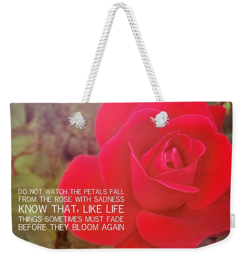 Rose Weekender Tote Bag featuring the photograph Crimson Velvet Quote by JAMART Photography