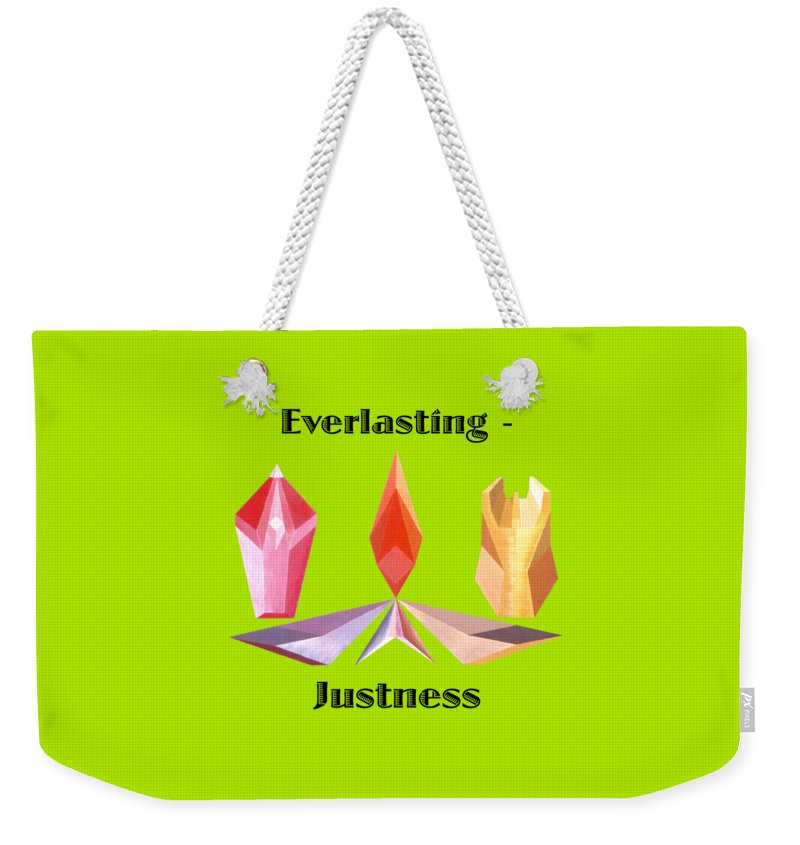 Painting Weekender Tote Bag featuring the painting Everlasting-Justness text by Michael Bellon