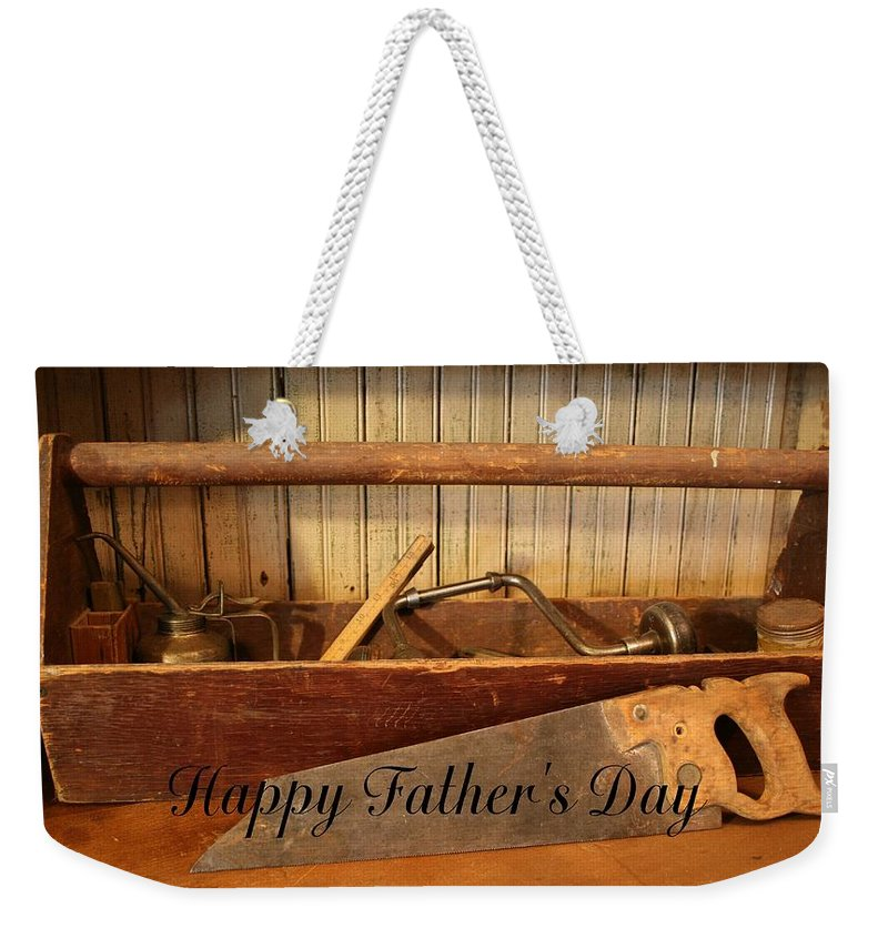 Tool Weekender Tote Bag featuring the photograph Fathers Day by Marna Edwards Flavell