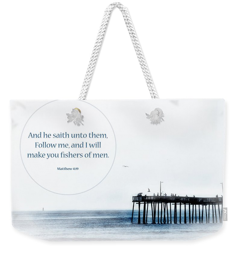 Scripture Weekender Tote Bag featuring the photograph Fishers Of Men by Debbie Nobile