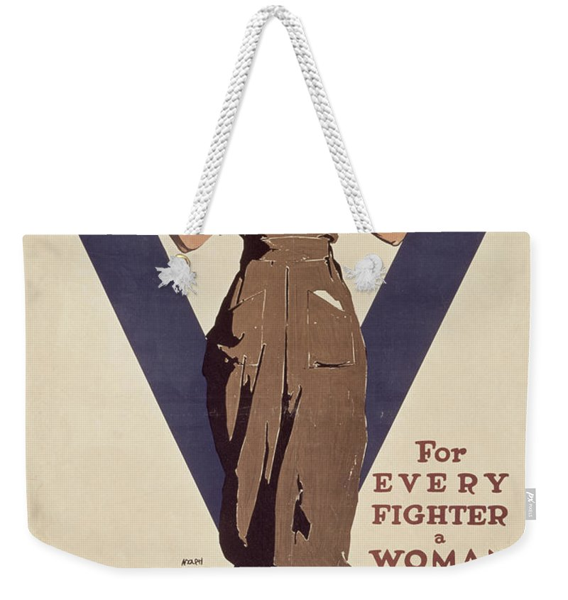 Propaganda Weekender Tote Bag featuring the painting For Every Fighter A Woman Worker by Adolph Treidler