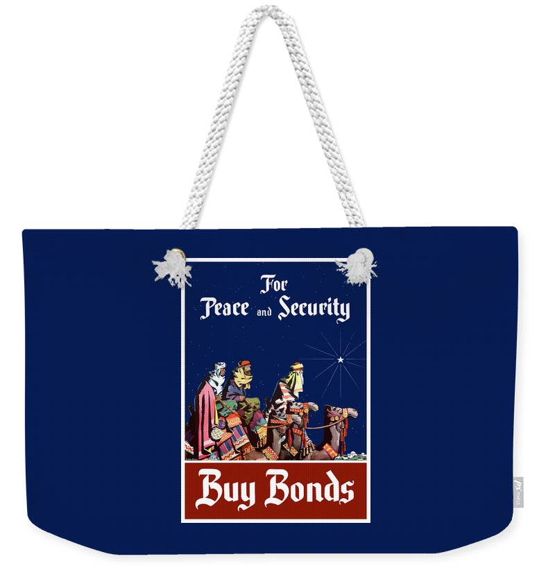 Three Wise Men Weekender Tote Bag featuring the painting For Peace And Security - Buy Bonds by War Is Hell Store