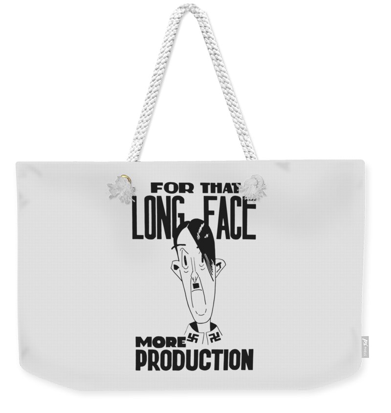 Ww2 Weekender Tote Bag featuring the digital art For That Long Face - More Production by War Is Hell Store