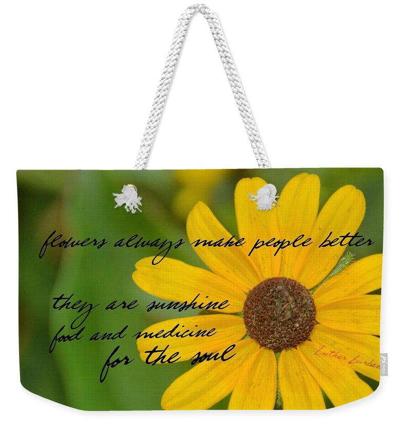 Gerber Weekender Tote Bag featuring the photograph Gerber Daisy Quote by JAMART Photography