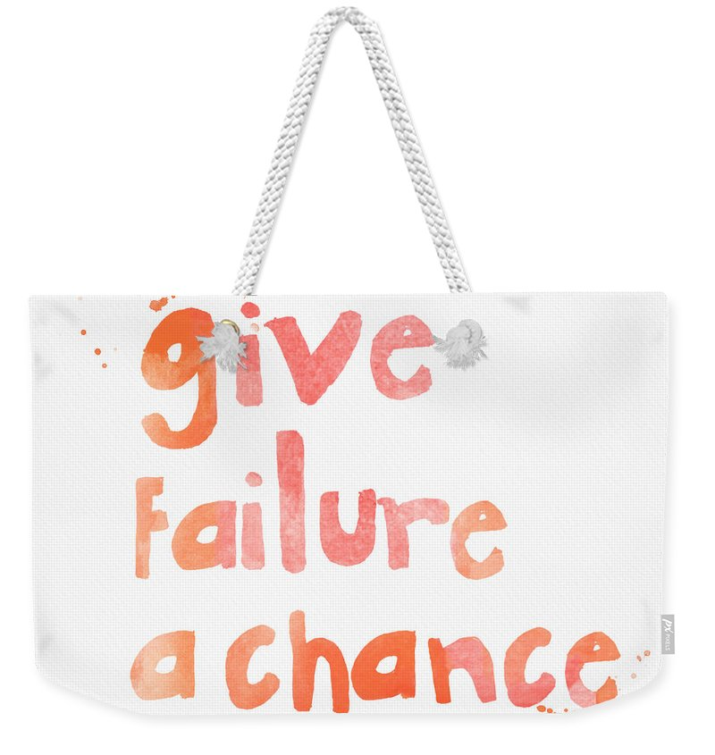 Inspiration Weekender Tote Bag featuring the painting Give Failure A Chance by Linda Woods