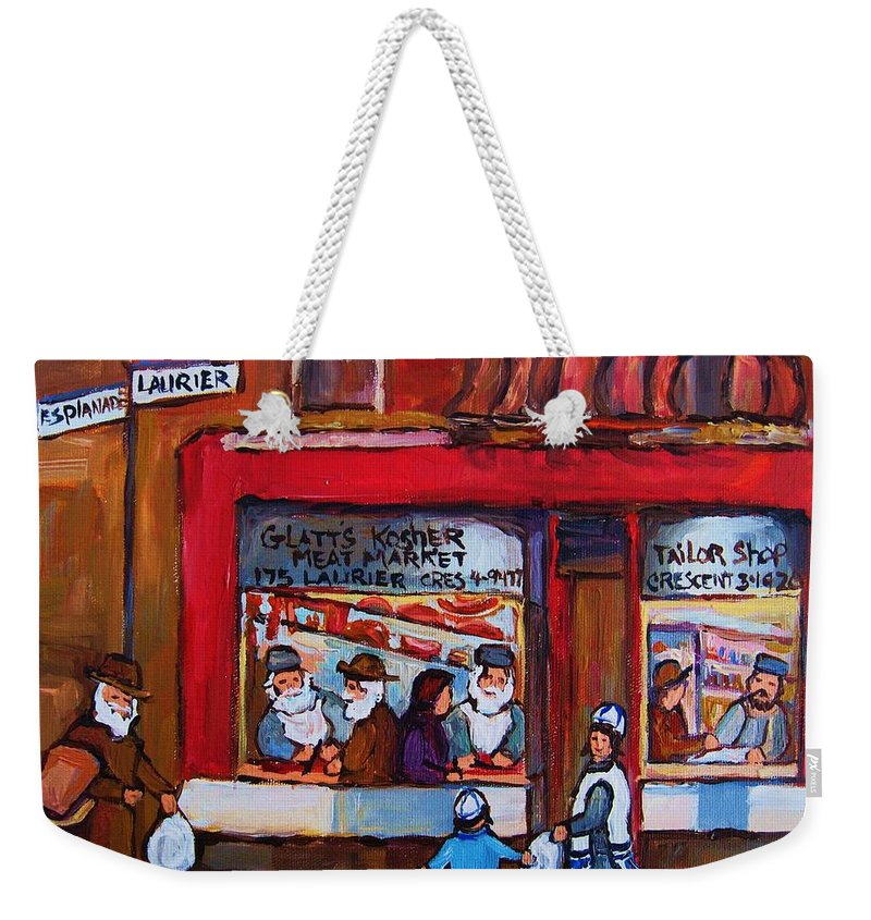 Montreal Street Scene Weekender Tote Bag featuring the painting Glatts Kosher Meatmarket And Tailor Shop by Carole Spandau