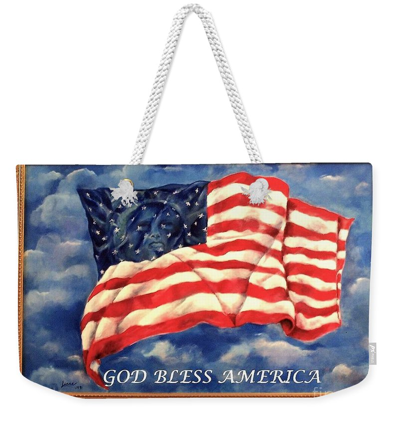 Lady Liberty....painting....usa....acrylic Weekender Tote Bag featuring the painting God Bless America by Lenna -Kay