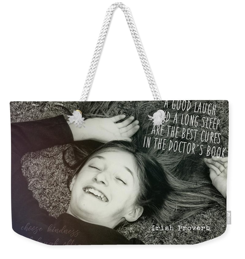 Laughter Weekender Tote Bag featuring the photograph Good Laugh Quote by JAMART Photography