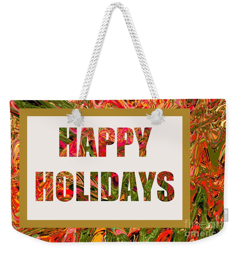 Holiday Card Weekender Tote Bag featuring the photograph Happy Holidays Card by Regina Geoghan