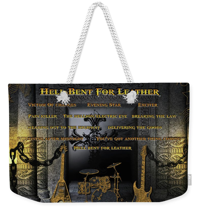 Judas Priest Weekender Tote Bag featuring the digital art Hell Bent For Leather by Michael Damiani