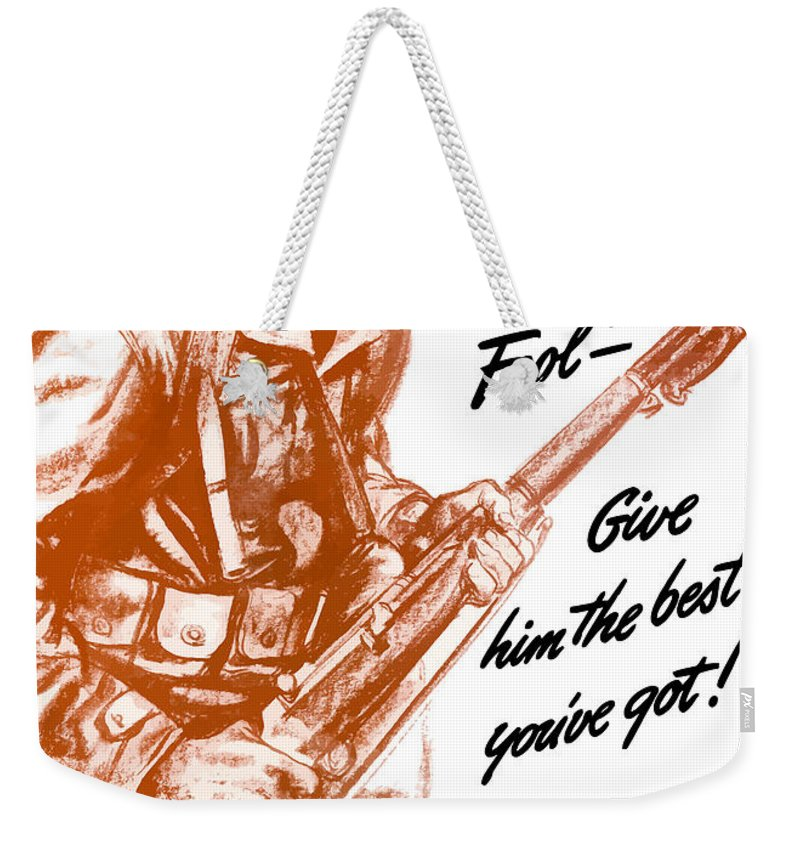American Soldier Weekender Tote Bag featuring the painting He's A Fighting Fool - More Production by War Is Hell Store