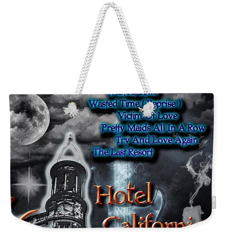 Hotel California Weekender Tote Bag featuring the digital art Hotel California by Michael Damiani