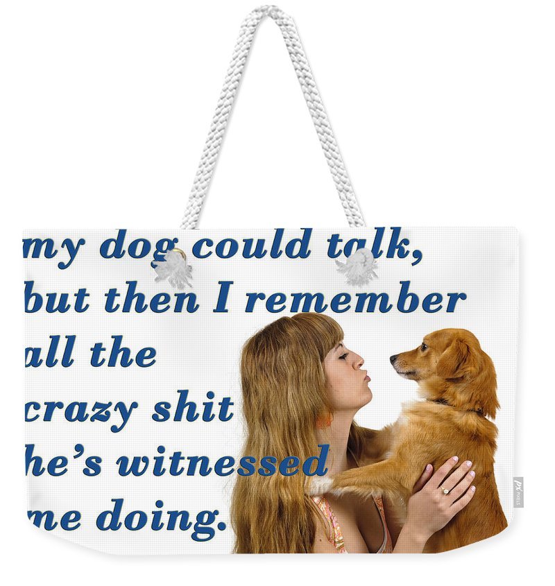 Yellow Weekender Tote Bag featuring the photograph Human And Dog Face To Face by Humorous Quotes