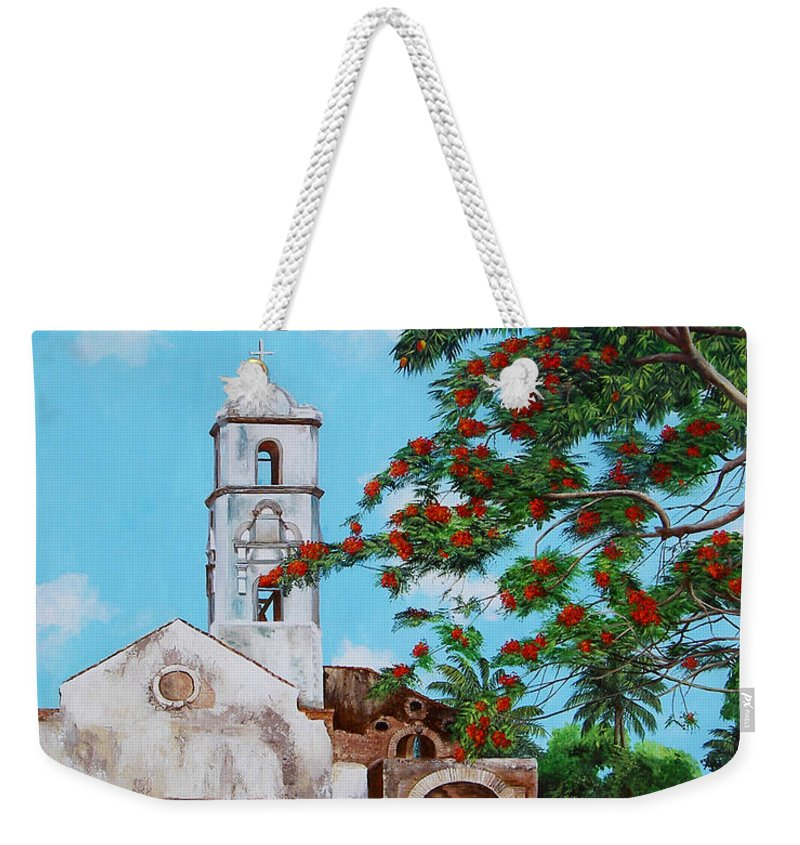 Cuban Painter Weekender Tote Bag featuring the painting Iglesia De Santa Anna by Dominica Alcantara